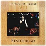 Renascer Praise - Renascer Praise 8 - Restituição