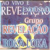 Grupo Revelação - Revelação e Boca louca