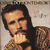 Oswaldo Montenegro - Vida de artista