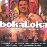Boka Loka - Bateu Emoção Ao Vivo
