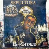 Sepultura - B-Sides