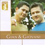 Gian e Giovani - Gian e Giovanni - Warner 30 Anos (por BlackGolf)