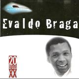 Evaldo Braga - Evaldo Braga - Millennium
