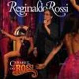 Reginaldo Rossi - Reginaldo Rossi - Cabaret do Rossi (por BlackGolf)