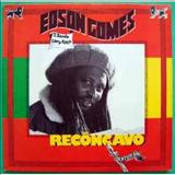 Edson Gomes - Edson Gomes E Banda Cão De Raça - Recôncavo [Álbum]