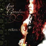 Ana Carolina - Perfil