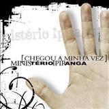 Ministério Ipiranga - Chegou a minha vez