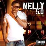 Nelly - Nelly 5.0