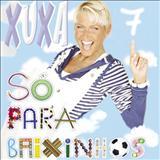 Xuxa - Só Para Baixinhos 7 - Brincadeiras
