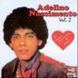 Adelino Nascimento - Não toque essa música