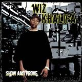 Wiz Khalifa - Wiz Khalifa - Show And Prove