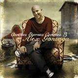 Alex Gonzaga - Canções eternas Canções 3