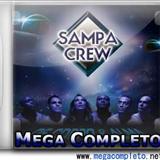 Sampa Crew - Sampa Crew de Corpo e Alma 2011
