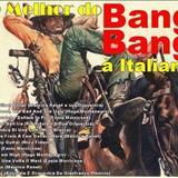 Bang-Bang à Italiana