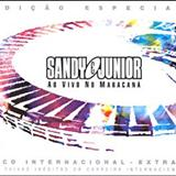 Sandy & Júnior - Sandy e Júnior - Ao Vivo no Maracanã