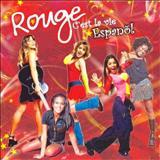 Rouge - Cest La Vie (Espanhol)