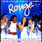 Rouge - A Festa Dos Seus Sonhos [Ao Vivo]