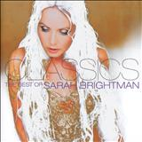Sarah Brightman - Classics : The Best Of Sarah Brightman