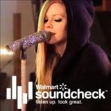 Avril Lavigne - Walmart Soundcheck Live Acoustic (2011)