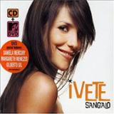 Ivete Sangalo - O Melhor de Ivete Sangalo