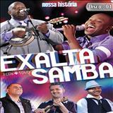 Exaltasamba - Nossa história - CD 2