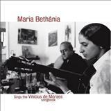 Maria Bethânia - QUE FALTA VOCÊ ME FAZ