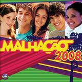 Malhação - CD Malhação 2008 Nacional