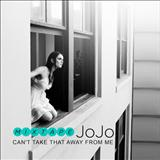 JoJo - Cant Take That Away From Me [mixtape]