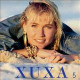 Xuxa - Xuxa 5