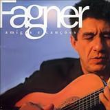 Raimundo Fagner - Amigos e Canções