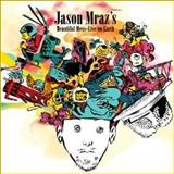 Jason Mraz - Jason Mraz – Beautiful Mess – Live On Earth