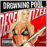 Bringing Me Down - Drowning Pool