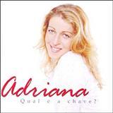 Adriana Arydes - Qual é a Chave?