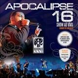 Apocalipse 16 - Ao Vivo (Apocalipse 16)