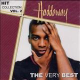 Haddaway - Haddaway Hit Collection Vol. 1 The Very Best