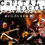 Capital Inicial - Acústico MTV