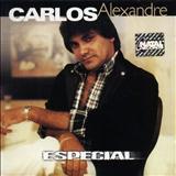 Carlos Alexandre - CD - Carlos Alexandre - Seleção de Ouro
