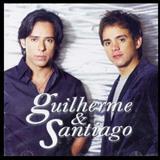 Guilherme e Santiago - Tudo Tem um Porquê