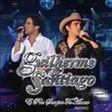 Guilherme e Santiago - E pra sempre te amar
