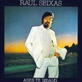 Raul Seixas - Abre-Te Sesamo