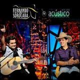 Fernando e Sorocaba - Acústico