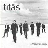 Titãs - Volume Dois