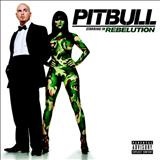 Pitbull - Rebelution