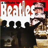 The Beatles - A Tribute To Beatles