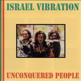 Israel Vibration - Israel Vibration - Unconquered People