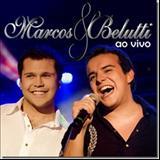 Marcos e Belutti - Ao Vivo
