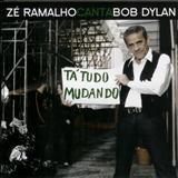 Zé Ramalho - Zé Ramalho Canta Bob Dylan - Tá Tudo Mudando