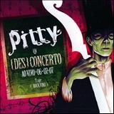 Pitty - {Des}concerto