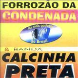 Calcinha Preta - Volume 2 - Arrepiando Com a Galera