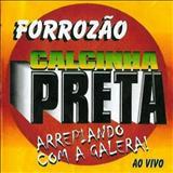 Calcinha Preta - Calcinha Preta Volume 3: Arrepiando Com a Galera! - Ao Vivo.